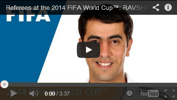 Referees at the 2014 FIFA World Cup RAVSHAN IRMATOV